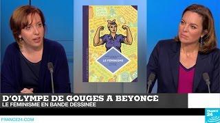 D'olympe de Gouges à Beyoncé, Le féminisme en BD